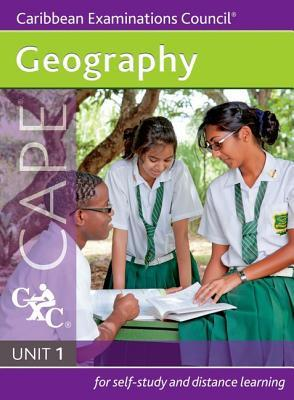 Geography CAPE Unit 1 A Caribbean Examinations Council Study Guide
