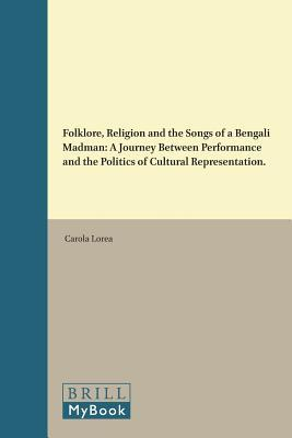 Folklore, Religion and the Songs of a Bengali Madman