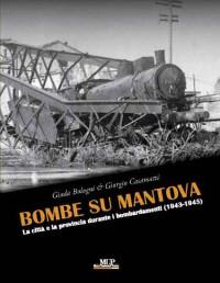 Bombe su Mantova