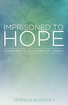 Imprisoned to Hope