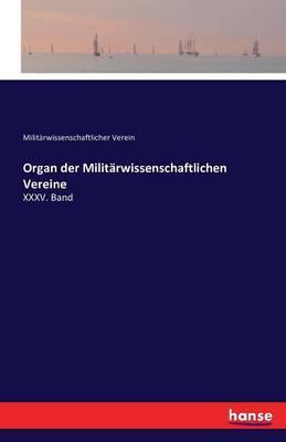 Organ der Militärwissenschaftlichen Vereine