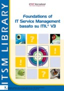 Foundations of IT Service Management Basato su ITIL V3