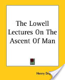 The Lowell Lectures ...