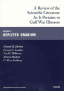 A Review of the Scientific Literature as it Pertains to Gulf War Illnesses: Depleted uranium