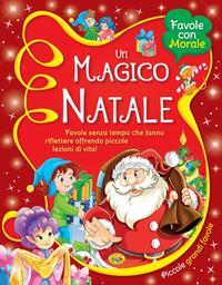 Un magico Natale. Ediz. a colori