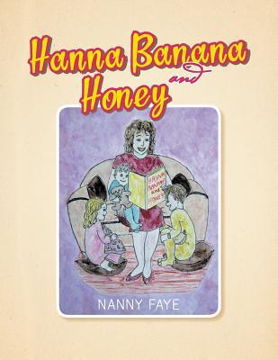 Hanna Banana and Honey