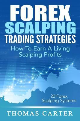 Forex Scalping Trading Strategies