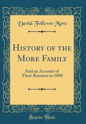 History of the More Family