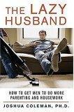 The Lazy Husband