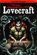 The Strange Adventures of H.P. Lovecraft, Vol. 1