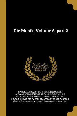 Die Musik, Volume 6, Part 2
