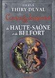 Contes et légendes de la Haute-Saône et de Belfort