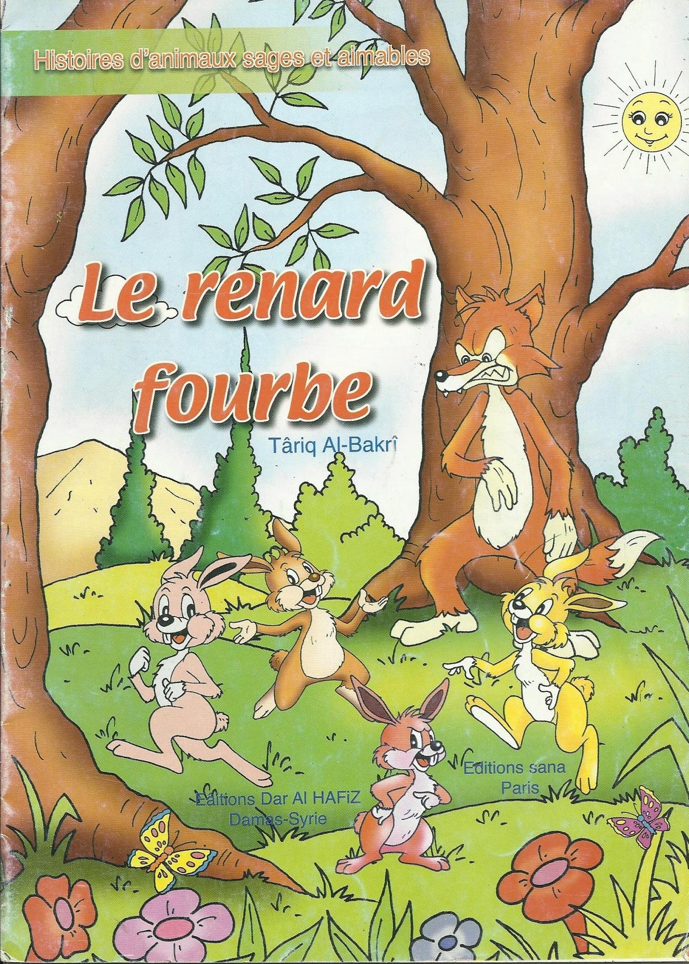 Le renard fourbe