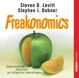 Freakonomics . Über...
