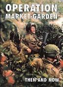 Operation Market-Garden, Vol. 2