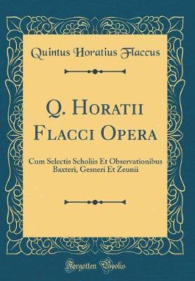 Q. Horatii Flacci Op...