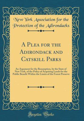 A Plea for the Adirondack and Catskill Parks