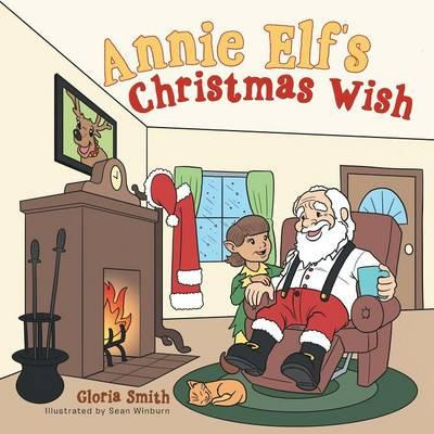 Annie Elf's Christmas Wish