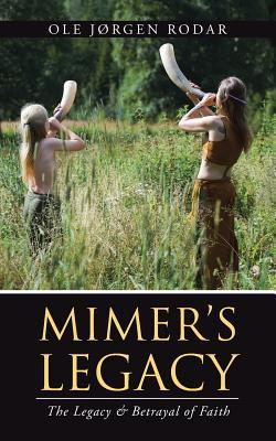 Mimer's Legacy