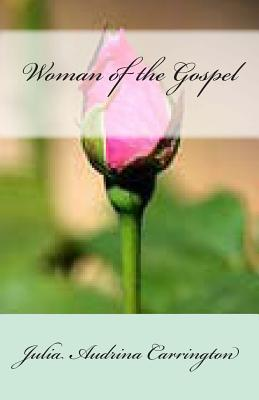 Woman of the Gospel