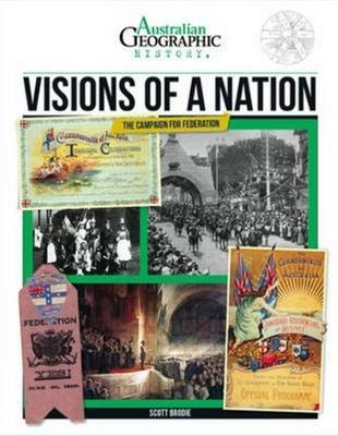 Aust Geographic History Visions Of A Nation