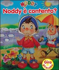 Noddy è contento?