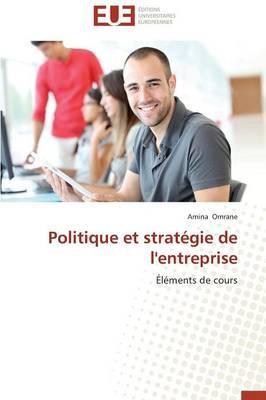 Politique et Strategie de l'Entreprise