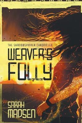 Weaver's Folly