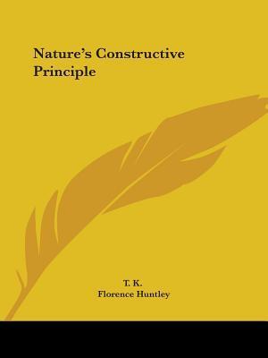 Nature's Constructiv...