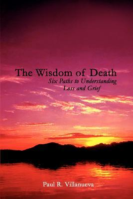 The Wisdom of Death