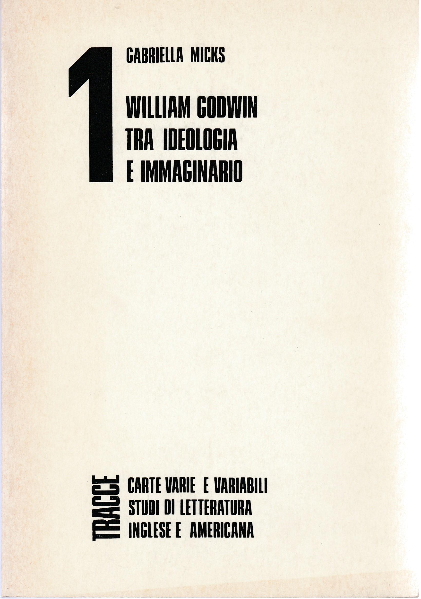 William Godwin tra ideologia e immaginario