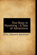 Two Boys in Wyoming:...
