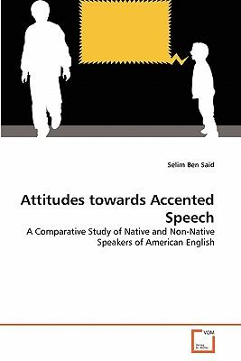 Attitudes towards Accented Speech