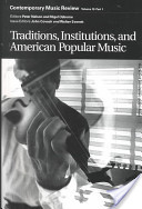 Traditions, Institutions, and American Popular Music