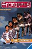 ANIMORPHS 09. Das Ge...