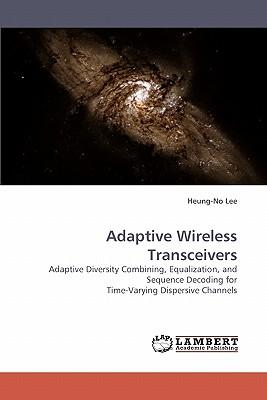 Adaptive Wireless Transceivers