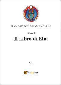 Libro di Elia. Il vi...
