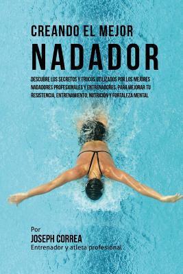 Creando el Mejor Nadador