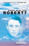 Where Were You, Robe...