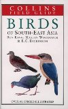 Field Guide to the Birds of South East Asia