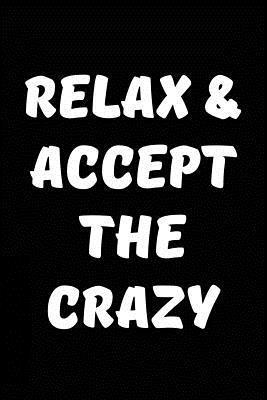 Relax & Accept the C...