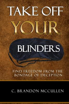 Take Off Your Blinders