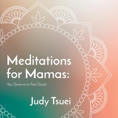 Meditations for Mamas