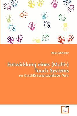 Entwicklung eines (Multi-)Touch Systems