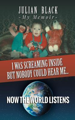 I Was Screaming Inside but Nobody Could Hear Me… Now the World Listens