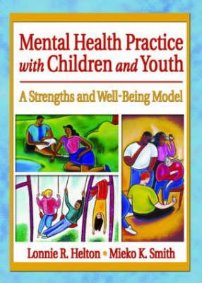 Mental Health Practice with Children and Youth
