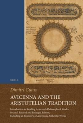 Avicenna and the Aristotelian Tradition