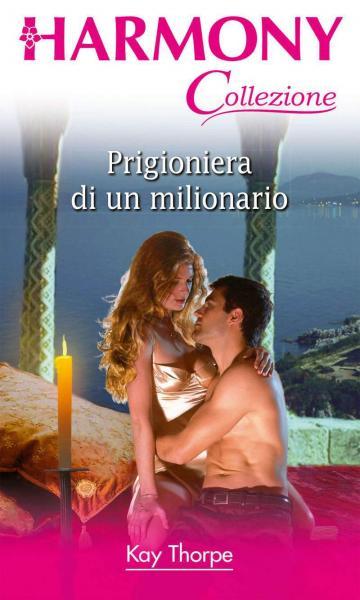 Prigioniera di un milionario