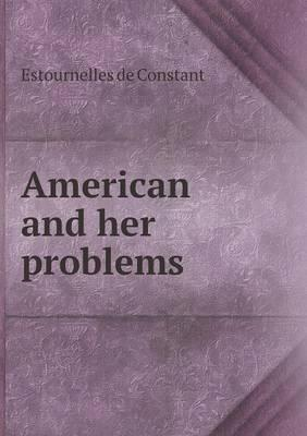 American and Her Problems