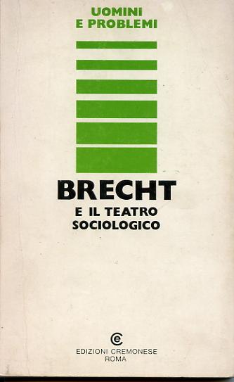 Brecht e il teatro sociologico